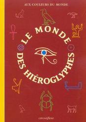 Le monde des hieroglyphes - Intérieur - Format classique