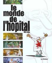 Le Monde De L'Hopital - Intérieur - Format classique
