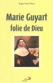 Marie guyart folie de dieu - Intérieur - Format classique