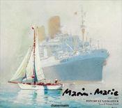 Marin-Marie 1901-1987, peintre et navigateur - Intérieur - Format classique