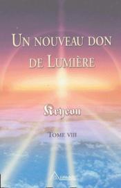 Un Nouveau Don De Lumière T.8 - Couverture - Format classique