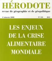 Revue Herodote N.131 ; Les Enjeux De La Crise Alimentaire Mondiale - Couverture - Format classique