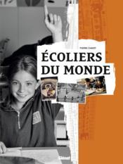 Écoliers du monde - Couverture - Format classique