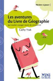 Les aventures du livre de géographie qui voulait voyager avant de s'endormir - Couverture - Format classique