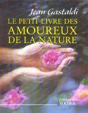 Le petit livre des amoureux de la nature - Intérieur - Format classique