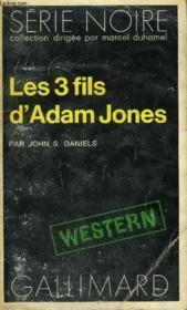 Collection : Serie Noire N° 1659 Les 3 Fils D'Adam Jones - Couverture - Format classique