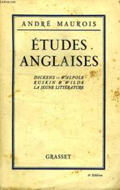 Etudes Anglaises. Dickens. Walpole Ruskin. Wilde. La Jeune Litterature. - Couverture - Format classique