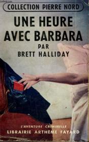 Une Heure Avec Barbara. Collection L'Aventure Criminelle N° 25. - Couverture - Format classique