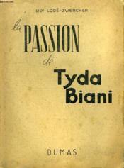La Passion De Tyda Biani - Couverture - Format classique