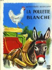 La Poulette Blanche, Le Marche D'Ambert. - Couverture - Format classique
