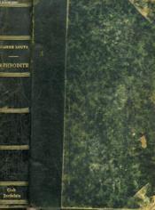 Aphrodite. Moeurs Antiques. - Couverture - Format classique