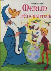 Merlin L'Enchanteur - Couverture - Format classique