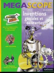 Inventions Geniales Et Delirantes - Couverture - Format classique