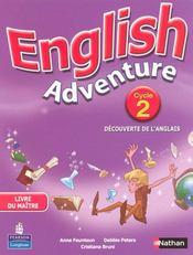 ENGLISH ADVENTURE ; cycle 2 ; livre du maître - Intérieur - Format classique