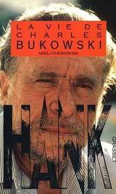 Hank ; La Vie De Charles Bukowski - Intérieur - Format classique