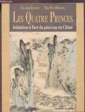 Les Quatre Princes - Couverture - Format classique