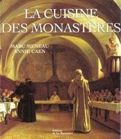 La Cuisine Des Monasteres - Intérieur - Format classique