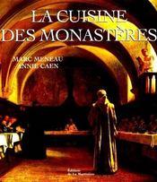 La Cuisine Des Monasteres - Couverture - Format classique