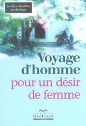 Voyage D'Homme Pour Un Desir De Femme - Intérieur - Format classique