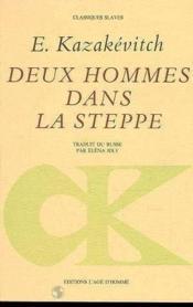 Deux Hommes Dans La Steppe - Couverture - Format classique