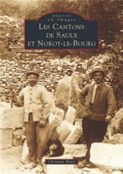 Les cantons de Saulx et Noroy-le-Bourg - Couverture - Format classique