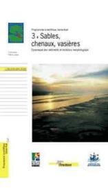 3 - sables, chenaux, vasieres. dynamique des sediments et e volution morphologiq - Couverture - Format classique