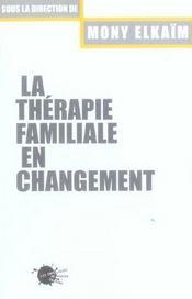 La Therapie Familiale En Changement - Intérieur - Format classique