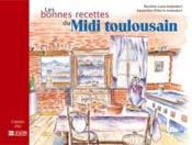 Bonnes recettes du midi toulousain - Couverture - Format classique