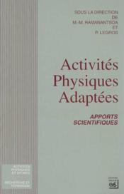 Activités physiques adaptées ; apports scientifiques - Couverture - Format classique
