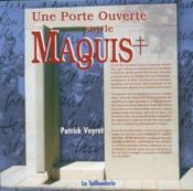 Une Porte Ouverte Sur Le Maquis - Couverture - Format classique