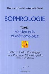 Sophrologie t.1 ; fondements et méthodologie - Couverture - Format classique