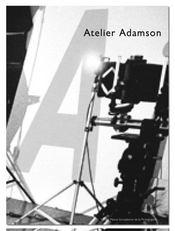 Atelier Adamson. Exposition, Paris, Maison Européenne De La Photographie, 18 Mai-18 Septembre 2005 - Intérieur - Format classique