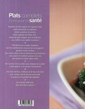 Plats complets bons pour la santé ; 250 délicieuses recettes pour gagner du temps et garder la forme - 4ème de couverture - Format classique