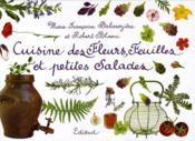 Cuisine des fleurs, feuilles et petites salades - Couverture - Format classique