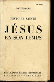 Histoire Sainte Jesus En Son Temps - Couverture - Format classique