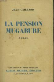 La Pension Mugabure + Envoi De L'Auteur - Couverture - Format classique