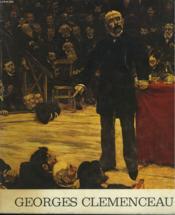 Georges Clemenceau 1841-1929. Exposition Du Centenaire. 15 Novembre 1979 - 6 Janvier 1980. - Couverture - Format classique