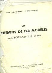 Les Chemins De Fer Modeles Aux Ecartements O Et Ho - Couverture - Format classique