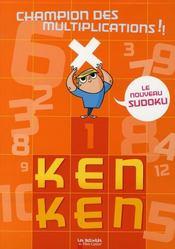 Ken Ken champion des multiplications - Intérieur - Format classique