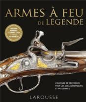 Armes à feu de légende - Couverture - Format classique