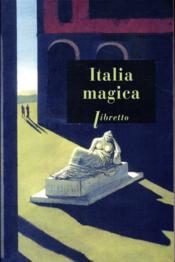 Italia magica - Couverture - Format classique