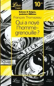 Schram & Guigou, justiciers RMIstes t.2 ; qui a noyé l'homme-grenouille - Intérieur - Format classique