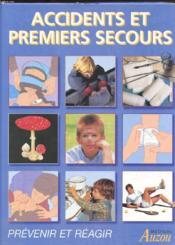 Accidents Et Premiers Secours - Couverture - Format classique