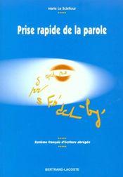Prise rapide de la parole ; système français d'écriture abrégée ; manuel de l'élève - Intérieur - Format classique