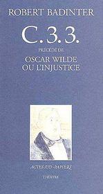 C.3.3 ; Oscar Wilde ou l'injustice - Couverture - Format classique