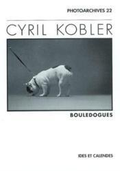 Cyril Kobler - Bouledogues - Couverture - Format classique