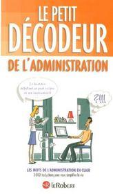 Le petit décodeur de l'administration - Intérieur - Format classique