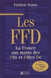 Les ffd la france aux mains des fils et filles de - Intérieur - Format classique