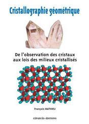 Cristallographie geometrique - Intérieur - Format classique