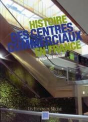 Histoire des centres commerciaux en France - Couverture - Format classique